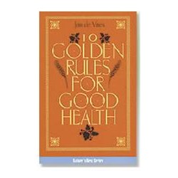 10 Golden Rules for Health